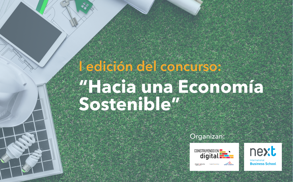 """Construyendo en Digital y Next IBS se unen para lanzar el concurso """"Hacia una Economía Sostenible"""""""